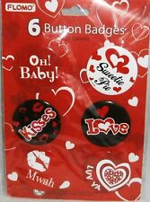 "Valentines Day BUTTON BADGES  6 Count VARIOUS VALENTINE SAYINGS 2.25"" Diameter"