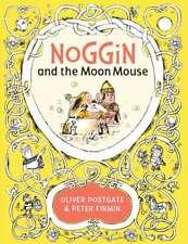Noggin and the Moon Mouse (Noggin the Nog), Postgate, Oliver, New condition, Boo