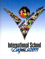 International School of Zug and Luzern Switerland 2014 Yearbook Annual