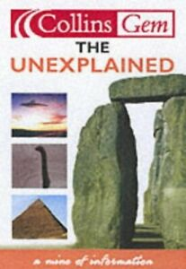 Collins Gem - The Unexplained by Harper Collins Publishers Paperback Book The