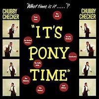 Checker- ChubbyIt's Pony Time + 2 Bonus Tracks! (New Vinyl)