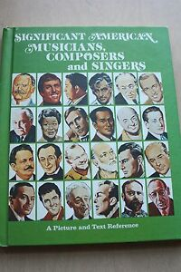 Significant American Musicians Composers And Singers 1975