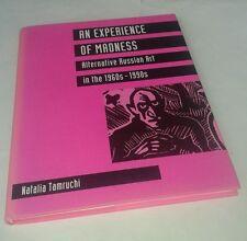 N. Tamruchi: AN EXPERIENCE OF MADNESS: ALTERNATIVE RUSSIAN ART  1960's-1990's