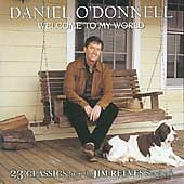 Daniel O'Donnell - Welcome to My World (23 Classics from the Jim Reeves...