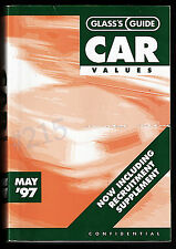 GLASS's GUIDE CAR VALUES May 1997 - No 694 - Confidential ... FREE UK Shipping