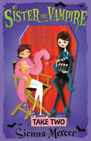 My Sister the Vampire: Take two by Sienna Mercer (Paperback / softback)