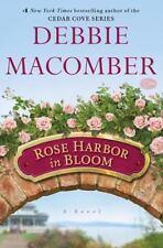 Rose Harbor: Rose Harbor in Bloom 2 by Debbie Macomber (2013, Hardcover LARGE)