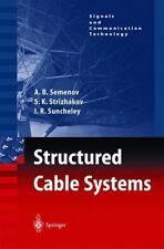 Signals and Communication Technology: Structured Cable Systems by A. B....