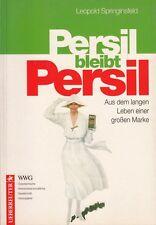 Persil bleibt Persil aus dem langen Leben einer grossen Marke von Springinsfeld