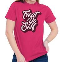 Treat Yo Self Funny Parks Rec Novelty TV Show Womens Short Sleeve Crewneck Tee