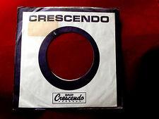"CRESCENDO RECORDS~ VINTAGE ORIGINAL ~ RECORD COMPANY SLEEVE ~ 7"" SINGLE 45 RPM"
