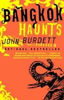 Bangkok Haunts - Paperback By Burdett, John - GOOD