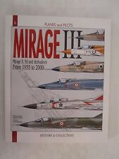 Book: Mirage III - From 1955 - 2000  (Planes & Pilots 6)