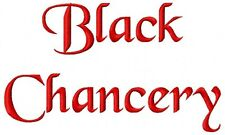Black Chancery Font Machine Embroidery Designs on CD in 6 sizes for 493 files
