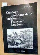 CATALOGO RAGIONATO INCISIONI DI FRANCESCO LONDONIO + EX LIBRIS NUMERATO!!!(1785)