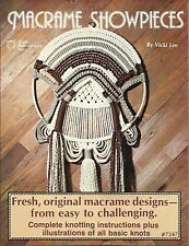 Macrame Showpieces Vicki Lee Vintage Pattern Instruction Book NEW 1978