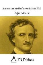 Aventure Sans Pareille d'un Certain Hans Pfaall by Edgar Allan Poe (2014,...