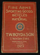 1925 T.W. BOYD & SON, MONTREAL SPORTING GOODS CATALOGUE - FIRE ARM, BICYCLE, ETC