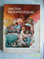 PRATICAL MICROPROCESSORS= HEWLETT PACKARD=U.S.A.1979= RARISSIMO MANUALE=PAG. 450