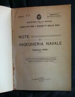 NOTE DI INGEGNERIA NAVALE. AA.VV. Direzione delle Costruzioni.