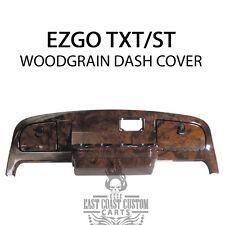 EZGO TXT, ST 1994-2013 Golf Cart WOOD GRAIN BURL Dash Cover