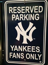 New York Yankees Fans Only Reserved Parking Plastic Sign - New Item!
