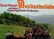 Ernst Mosch --LP --Musikantenliebe --Orginal Egerländer