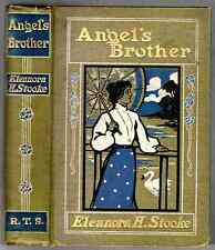 Angel's Brother by Eleanora H Stooke 1905 1st edn. illustrations by W H C Groome