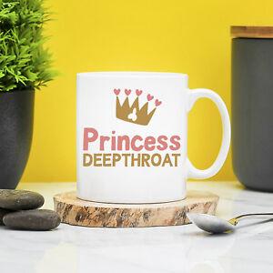 FUNNY RUDE MUGS Princess Deepthroat Mug - Rude Gifts Gift For Her Slut Mugs Tart
