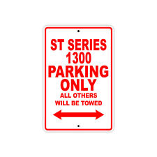 HONDA ST SERIES 1300 Parking Only Towed Motorcycle Bike Chopper Aluminum Sign