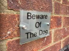 BEWARE OF THE DOG MODERN GLASS ACRYLIC PLAQUE / HOUSE NAME PLAQUE MADE TO ORDER
