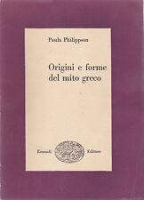 Paula Philippson. Origini e forme del mito greco. Einaudi, 1949
