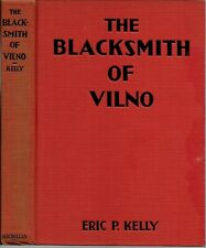 The Blacksmith of Vilno 1930 Eric Kelly / Tale of 1832 Poland / Illustrated