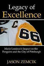 Legacy of Excellence: Mario LeMieux's Impact on the Penguins and the City of...