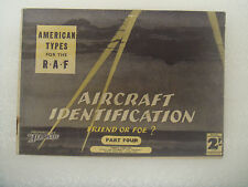 """Aircraft Identification Friend or Foe """"American Types for the R.A.F."""" part 4"""