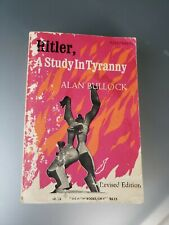 Hitler, a Study in Tyranny by Alan Bullock (1964, Paperback, Revised)