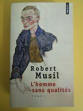 Robert Musil - L'homme sans qualités - Tome I - Points