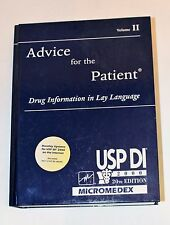 Advice for the Patient Drug Information in Lay Language Volume II