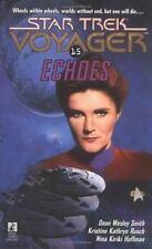 Star Trek Voyager Echoes No. 15 by Nina Kiriki Hoffman, Dean Wesley Smith and Kr