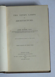 THE SEVEN LAMPS of ARCHITECTURE by John Ruskin HB 1891 Illustrated