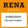 410602581R Renault Padlined fr brake 410602581R, New Genuine OEM Part