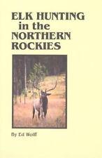 Elk Hunting in the Northern Rockies