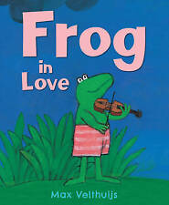 NEW Frog in Love By Max Velthuijs Paperback Free Shipping