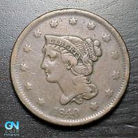 1840 Braided Hair Large Cent --  MAKE US AN OFFER!  #K3116