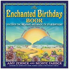 The Enchanted Birthday Book : Discover the Meaning and Magic of Your Birthday...