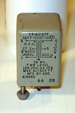 Audio Transformer / Mil. #TF1RX15YY / 10K to 600 Ohms / Used Excellent