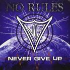 No Rules - Never Give Up - CD NEU