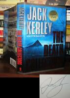 Kerley, Jack THE DEATH COLLECTORS Signed 1st 1st Edition 1st Printing