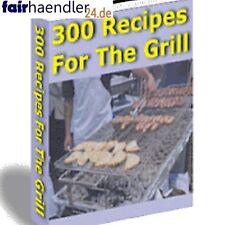300 GRILLREZEPTE Barbecue SOMMER eBook eBuch RECIPES for the GRILL BRANDNEU GEIL