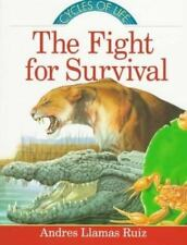 NEW - The Fight for Survival (Cycles of Life) by Llamas Ruiz, Andres